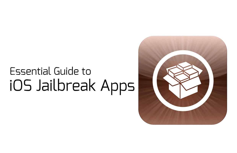 Best iOS Jailbreak Apps - Essential Guide