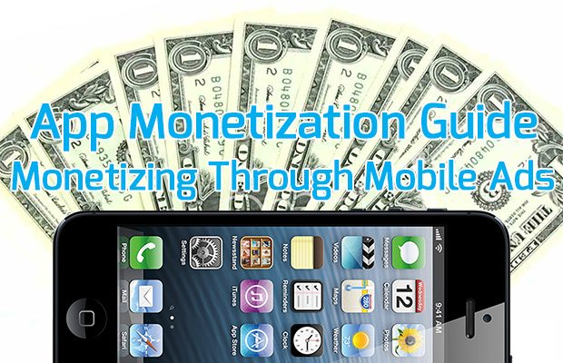 App Monetization Through Mobile Ads
