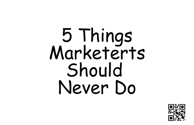 top 5 marketing no-go's