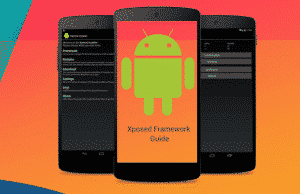 Xposed Framework Guide