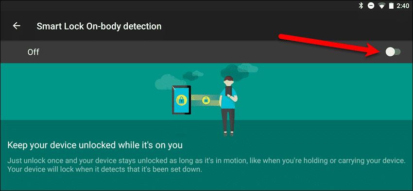 Turn on Smart Lock On-body detection