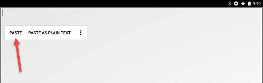 Toca Pegar en un editor de texto en tu dispositivo Android
